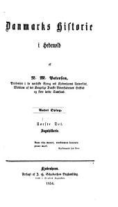 Danmarks historie i hedenold: Bind 1–3