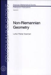 Non-Riemannian Geometry: Volume 8