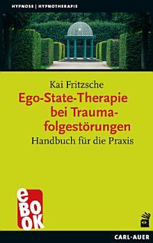 Ego State Therapie bei Traumafolgest  rungen PDF