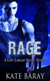 Rage (Story 1): Free Dark Urban Fantasy Short Story, Coming of Age Werewolf