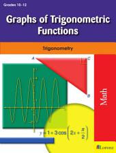 Graphs of Trigonometric Functions: Trigonometry