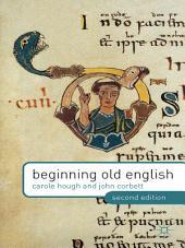 Beginning Old English: Edition 2