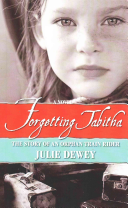 Forgetting Tabitha the Story of an Orphan Train Rider PDF