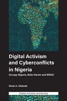Digital Activism and Cyberconflicts in Nigeria PDF