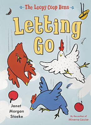 The Loopy Coop Hens  Letting Go PDF