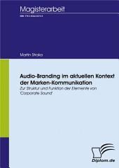 Audio-Branding Im Aktuellen Kontext Der Marken-Kommunikation