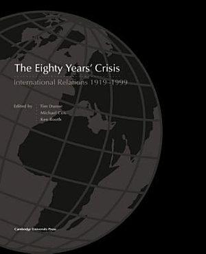 The Eighty Years  Crisis