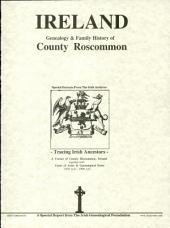 County Roscommon, Ireland, genealogy and family history notes.