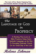 The Language of God in Prophecy