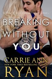 Breaking Without You: A Fractured Connections Novel