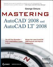 Mastering AutoCAD 2008 and AutoCAD LT 2008