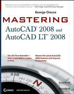 Mastering AutoCAD 2008 and AutoCAD LT 2008 PDF