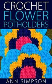 Crochet Flower Potholders