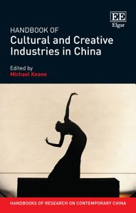 Handbook of Cultural and Creative Industries in China PDF