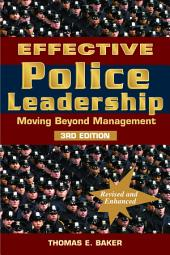 Effective Police Leadership: Moving Beyond Management