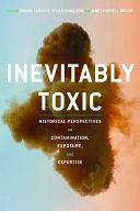 Inevitably Toxic