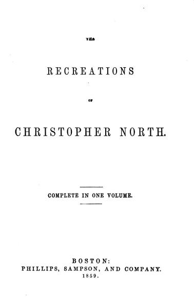 The Recreations of Christopher North  pseud   PDF