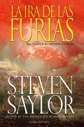 La ira de las Furias: Una novela del mundo antiguo