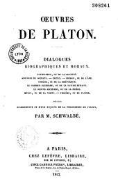 Oeuvres de Platon: dialogues biographiques et moraux