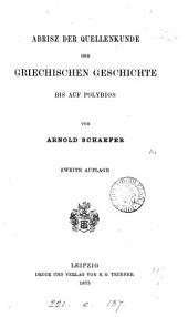 Abrisz der Quellenkunde der griechischen Geschichte bis auf Polybios