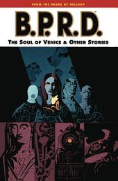 B.P.R.D. Volume 2: The Soul of Venice and Other Stories