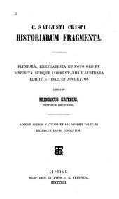 C. Sallusti Crispi Opera quae supersunt: Volumes 1-3