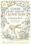 Guess How Much I Love You Colouring Book Book PDF
