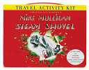 Mike Mulligan and His Steam Shovel Travel Activity Kit