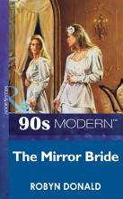 The Mirror Bride  Mills   Boon Vintage 90s Modern  PDF
