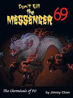 Don t Kill the Messenger 69   the chronicles of Fo PDF