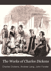 The Works of Charles Dickens: Volume 8