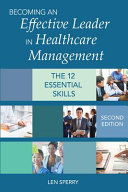Becoming an Effective Leader in Healthcare Management