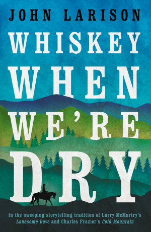 Whiskey When We re Dry