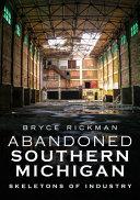 Abandoned Southern Michigan PDF