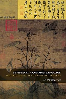 Divided by a Common Language PDF
