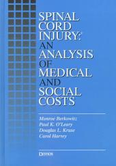 Spinal Cord Injury: An Analysis of Medical and Social Costs