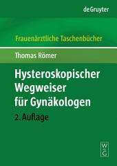 Hysteroskopischer Wegweiser für Gynäkologen: Ausgabe 2