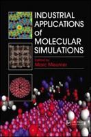 Industrial Applications of Molecular Simulations PDF