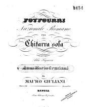 Potpourri nazionale romano: per chitarra sola : opera 108