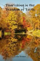 Flourishing in the Freedom of Faith PDF