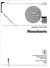 1977 Census of Retail Trade: Geographic Area Series, Massachusetts, Volume 3