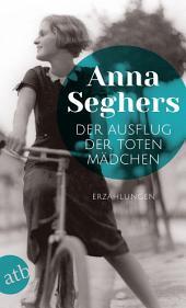 Der Ausflug der toten Mädchen: Und andere Erzählungen, Ausgabe 2