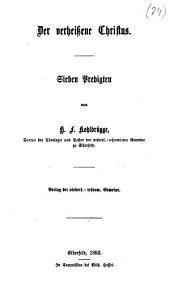 Der verheißene Christus: sieben Predigten