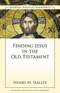 Finding Jesus in the Old Testament PDF