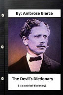 The Devil s Dictionary    Is a Satirical Dictionary  by PDF
