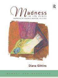 Madness In Its Place Book PDF