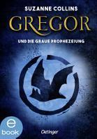 Gregor und die graue Prophezeiung PDF
