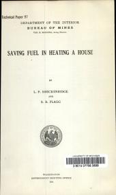 Saving fuel in heating a house