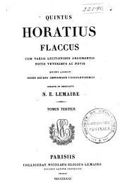 Quintus Horatius Flaccus: cum variis lectionibus argumentis, notis veteribus ac novis, quibus accedit recens omniumque locupletissimus, Volume 3