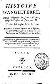 Histoire d'Angleterre: depuis l'invasion de Jules César, jusqu'à l'évasion de Jacques II, Volume1